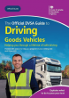 *NEW EDITION* The Official DVSA Guide to Driving Goods Vehicles (LGV / HGV) Book
