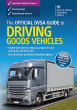 The Official DVSA Guide to Driving Goods Vehicles (LGV / HGV) Book