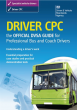Driver CPC - The Official DVSA Guide for Professional Bus & Coach Drivers